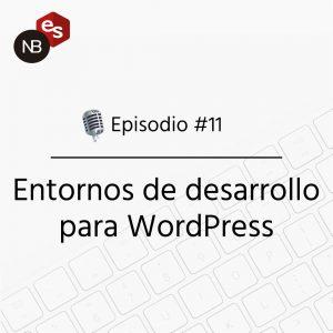 entornos de desarrollo WordPress