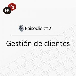 Podcast Freelandev -#12 Gestión de clientes