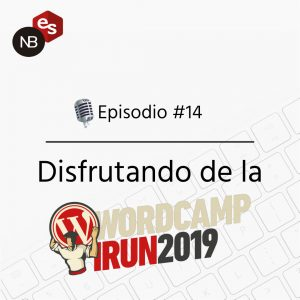 Podcast Freelandev -#14 - WordCamp Irun 2019