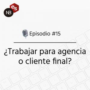 Podcast Freelandev -#15 Trabajar para agencia o cliente final