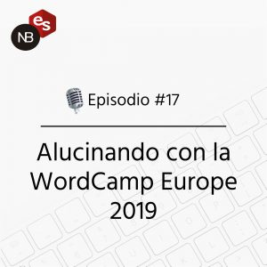 Podcast Freelandev -#17 WordCamp Europe 2019