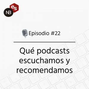 Podcast Freelandev -#22 - podcasts que escuchamos y recomendamos