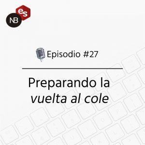 Podcast Freelandev -#27 - Preparando la vuelta al cole