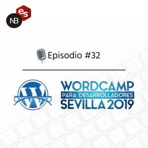 Podcast Freelandev -#32 WordCamp para desarrolladores Sevilla 2019