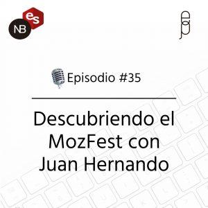 Podcast Freelandev -#35 - Descubriendo el MozFest con Juan Hernando