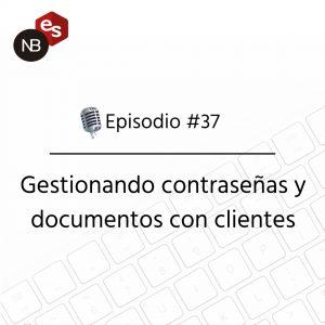 Podcast Freelandev -#37 - Gestionando contraseñas y documentos con clientes
