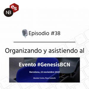Podcast Freelandev -#38 - Organizando GenesisBCN