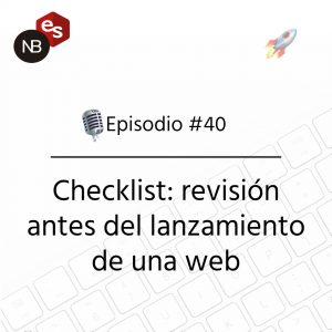 Podcast Freelandev -#40 - Checklist lanzamiento web