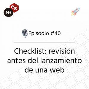 Podcast Freelandev -#40 - Checklist lanzamiento web