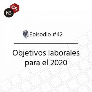 Podcast Freelandev -#42 - Objetivos laborales para el 2020