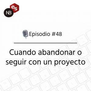Podcast Freelandev -#48 - Podcast Freelandev -#47 Cuando abandonar o seguir con un proyecto