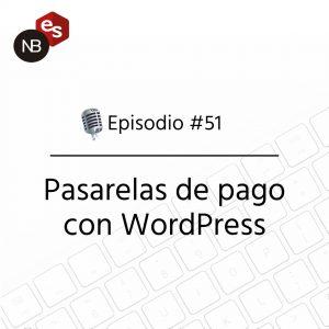 Podcast Freelandev -#51 - Podcast Freelandev - Pasarelas de pago con WordPress
