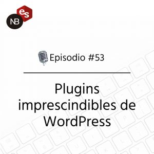 Podcast Freelandev -#53 - Podcast Freelandev - Plugins imprescindible para WordPress