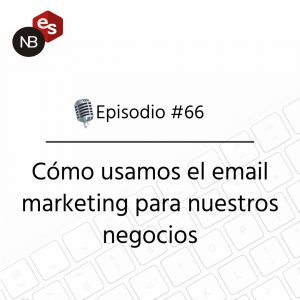 Podcast Freelandev -#66: como usamos el email marketing para nuestros proyectos