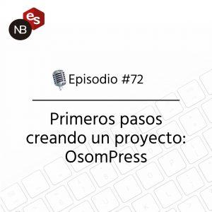 Podcast Freelandev -#72: Primeros pasos creando un proyecto: OsomPress
