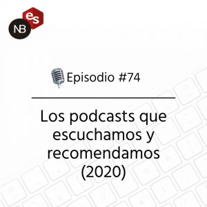 Podcast Freelandev -#74: los podcasts que escuchamos y recomendamos 2020