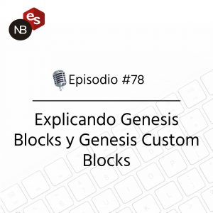 Podcast Freelandev -#78: Explicando Genesis Blocks y Genesis Custom Blocks