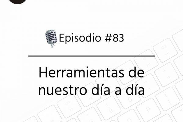 Podcast Freelandev -#83: Herramientas de nuestro día a día
