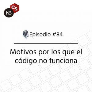 Podcast Freelandev -#84: Motivos por los que el código no funciona.