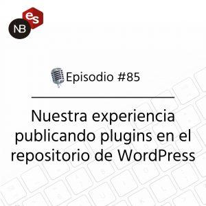 Podcast Freelandev -#85: Nuestra experiencia publicando plugins en el repositorio de WordPress