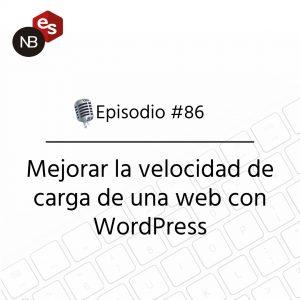 Podcast Freelandev -#86: Mejorar la velocidad de carga de una web con WordPress