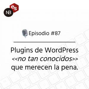 Podcast Freelandev -#87: plugins de WordPress no tan conocidos que merecen la pena