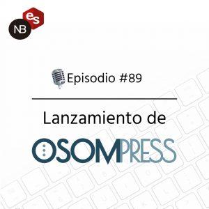 Podcast Freelandev -#89: Lanzando OsomPress