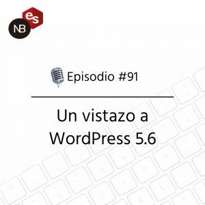 Podcast Freelandev -#91: Un vistazo a WordPress 5.6