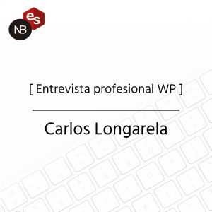 Entrevista profesional WP - Carlos Longarela