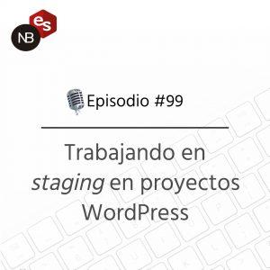 Podcast Freelandev -#99: Trabajando en staging en proyectos WordPress