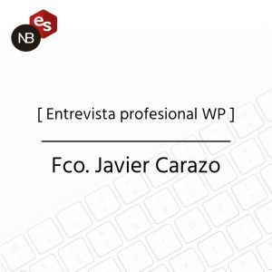 Entrevista profesional WP - Fco. Javier Carazo