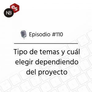 Podcast Freelandev -#110: Tipo de temas y cual elegir dependiendo del proyecto