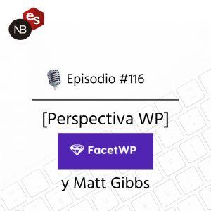 Podcast Freelandev -#116: FacetWP y Matt Gibbs