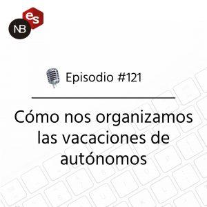 Podcast Freelandev -#121: como nos organizamos las vacaciones de autonomos