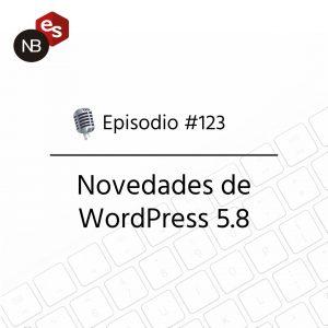 Podcast Freelandev -#123: novedades de WordPress 5.8
