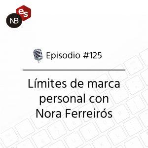 Podcast Freelandev -#125: Limites de marca personal con Nora Ferreirós