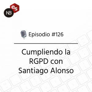 Podcast Freelandev -#126: Cumpliendo la RGPD con Santiago Alonso